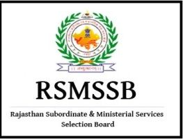Rajasthan Subordinate and Ministerial Service Selection Board RSMSSB